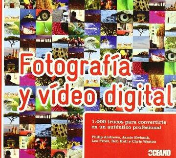 FOTOGRAFIA Y VIDEO DIGITAL