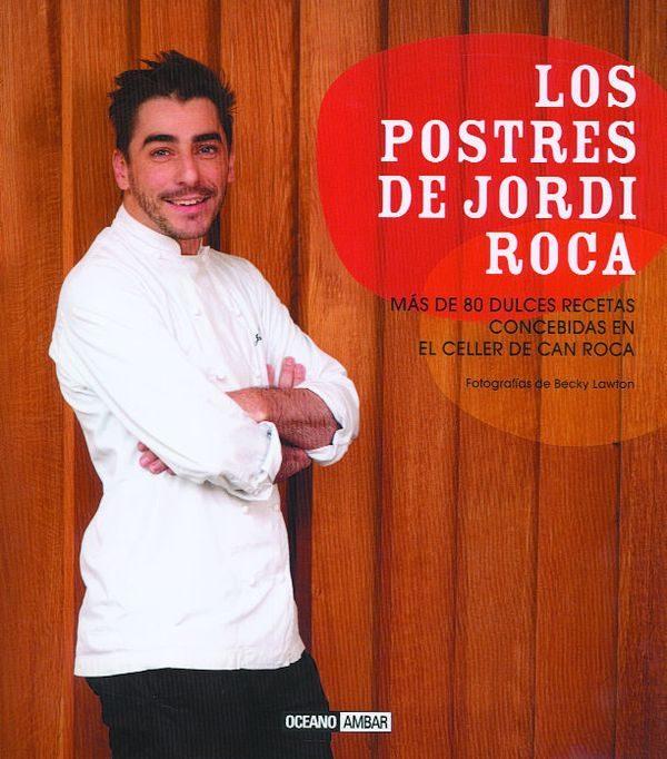 LOS POSTRES DE JORDI ROCA