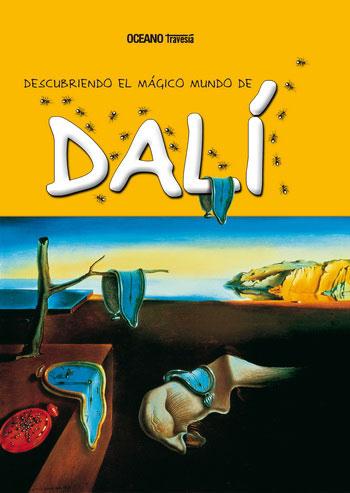 DESCUBRIENDO EL MAGICO MUNDO DE DALI