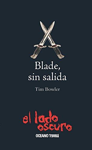BLADE, SIN SALIDA