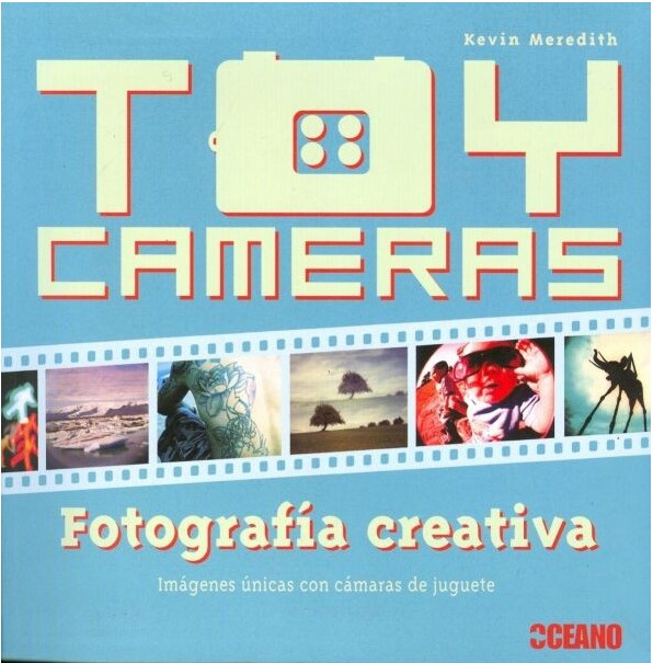 TOY CAMERAS. FOTOGRAFIA CREATIVA