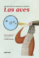 LAS AVES. INTRODUCCION A LA MUSICA DE CONCIERTO - CON CD **