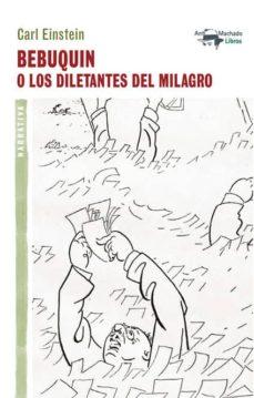 BEBUQUIN O LOS DILETANTES DEL MILAGRO