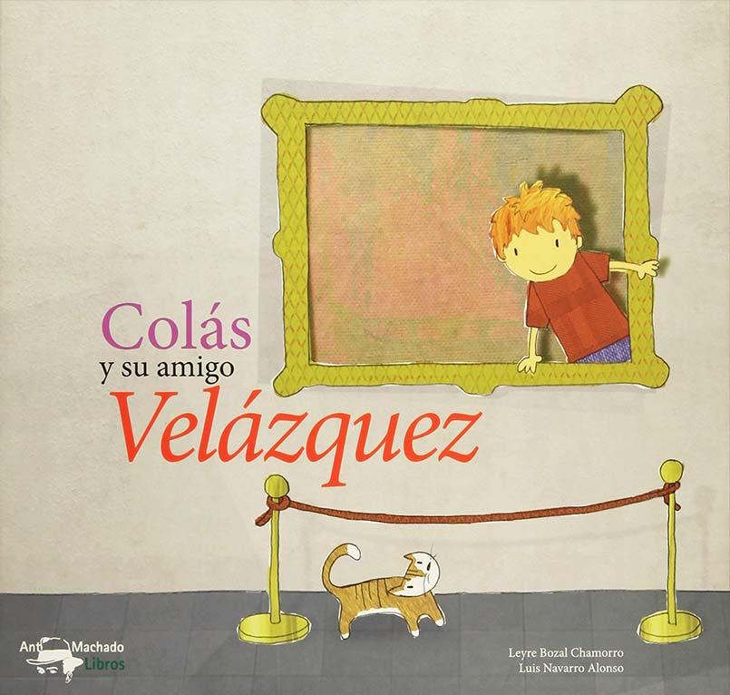 COLAS Y SU AMIGO VELAZQUEZ