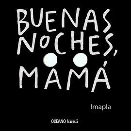 BUENAS NOCHES MAMA
