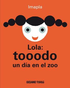 LOLA: TODO UN DIA EN EL ZOO