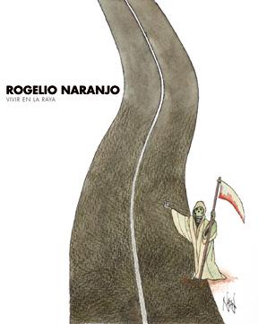 ROGELIO NARANJO - VIVIR EN LA RAYA