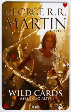 WILD CARDS - ASES EN LO ALTO