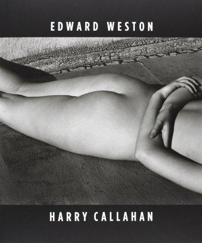 EDWARD WESTON / HARRY CALLAHAN
