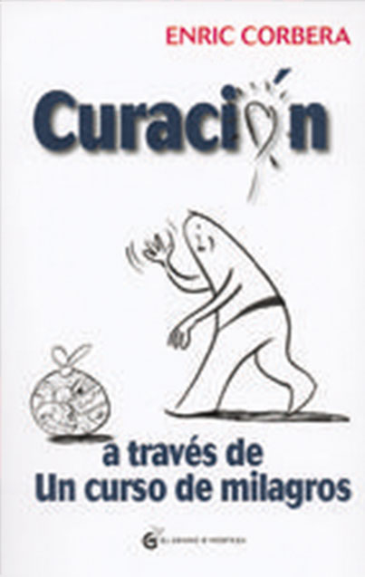 CURACION A TRAVES DE UN CURSO DE MILAGROS