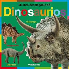 DINOSAURIOS - MI LIBRO DESPLEGABLE
