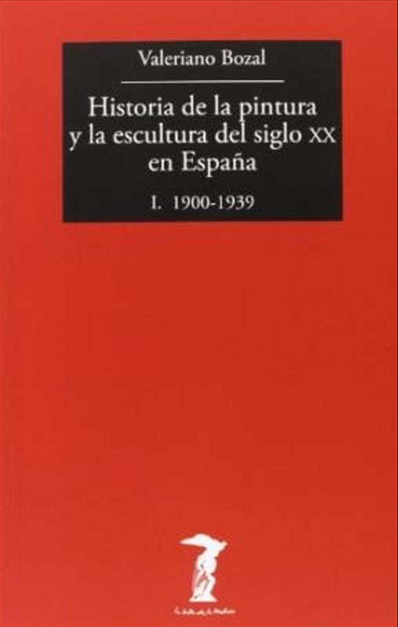 HISTORIA DE LA PINTURA Y LA ESCULTURA DEL SIGLO XX EN ESPAÑA