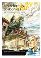 LAS REFORMAS BOBONICAS