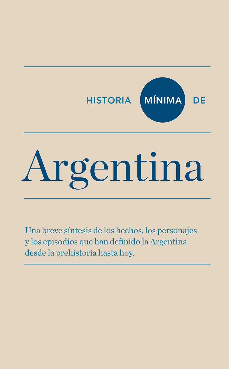 HISTORIA MINIMA DE ARGENTIAN