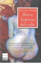 BREVE HISTORIA DEL CULO