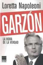 GARZON. LA HORA DE LA VERDAD