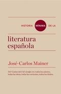 HISTORIA MINIMA DE LA LITERATURA ESPAÑOLA