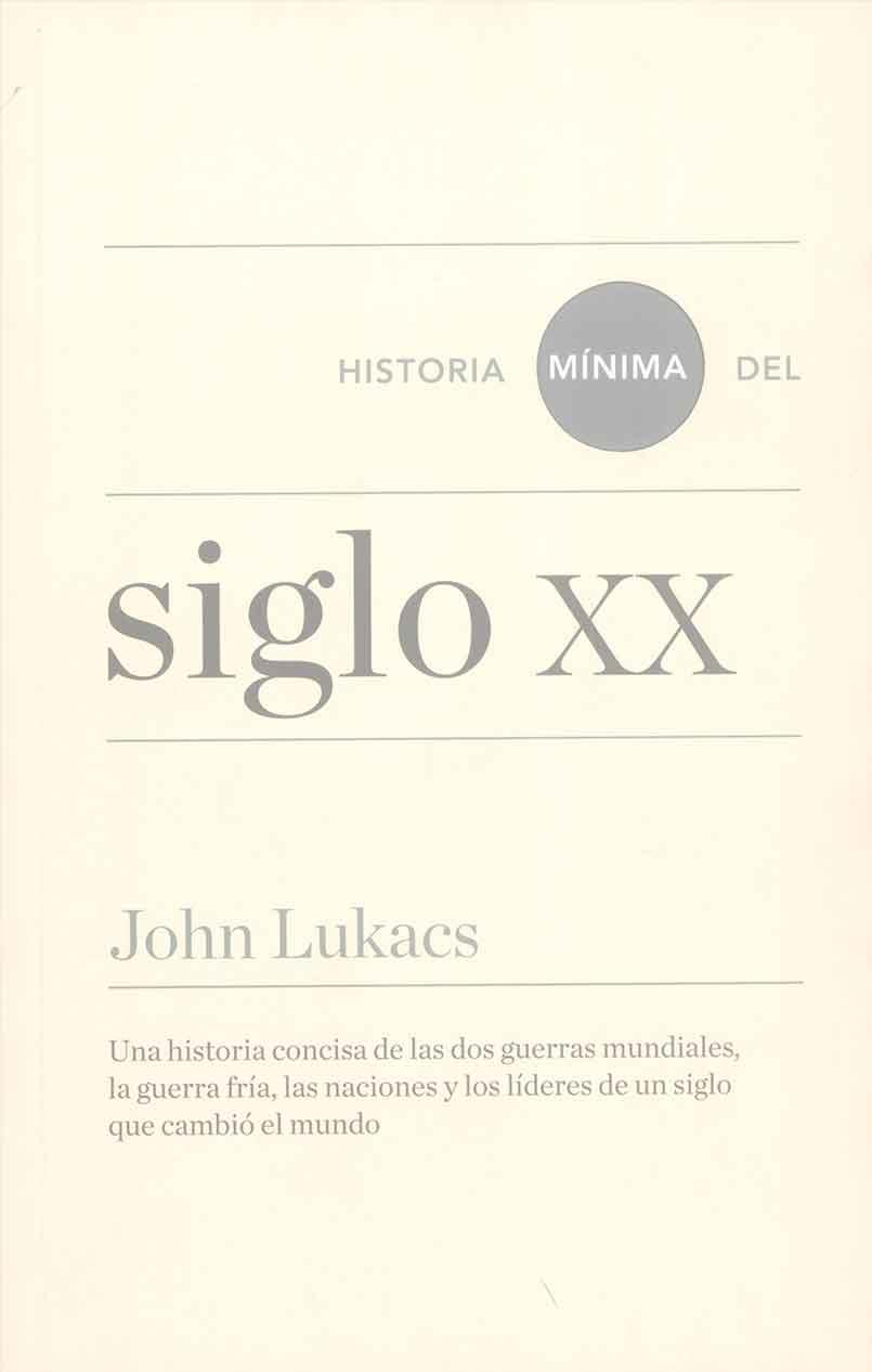 HISTORIA MINIMA DEL SIGLO XX