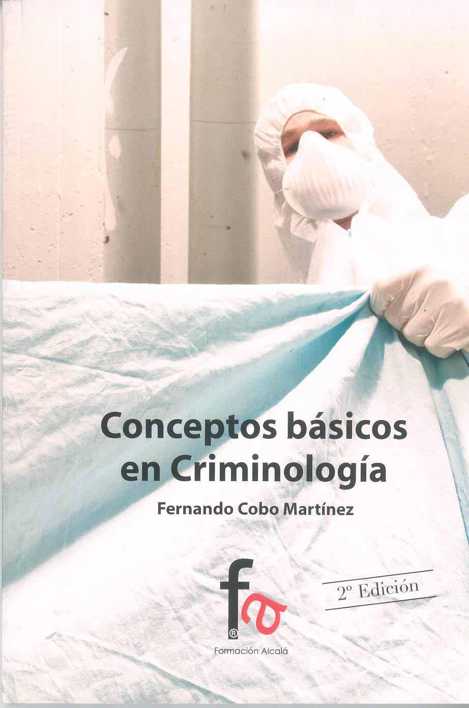 CONCEPTOS BASICOS DE CRIMINOLOGIA
