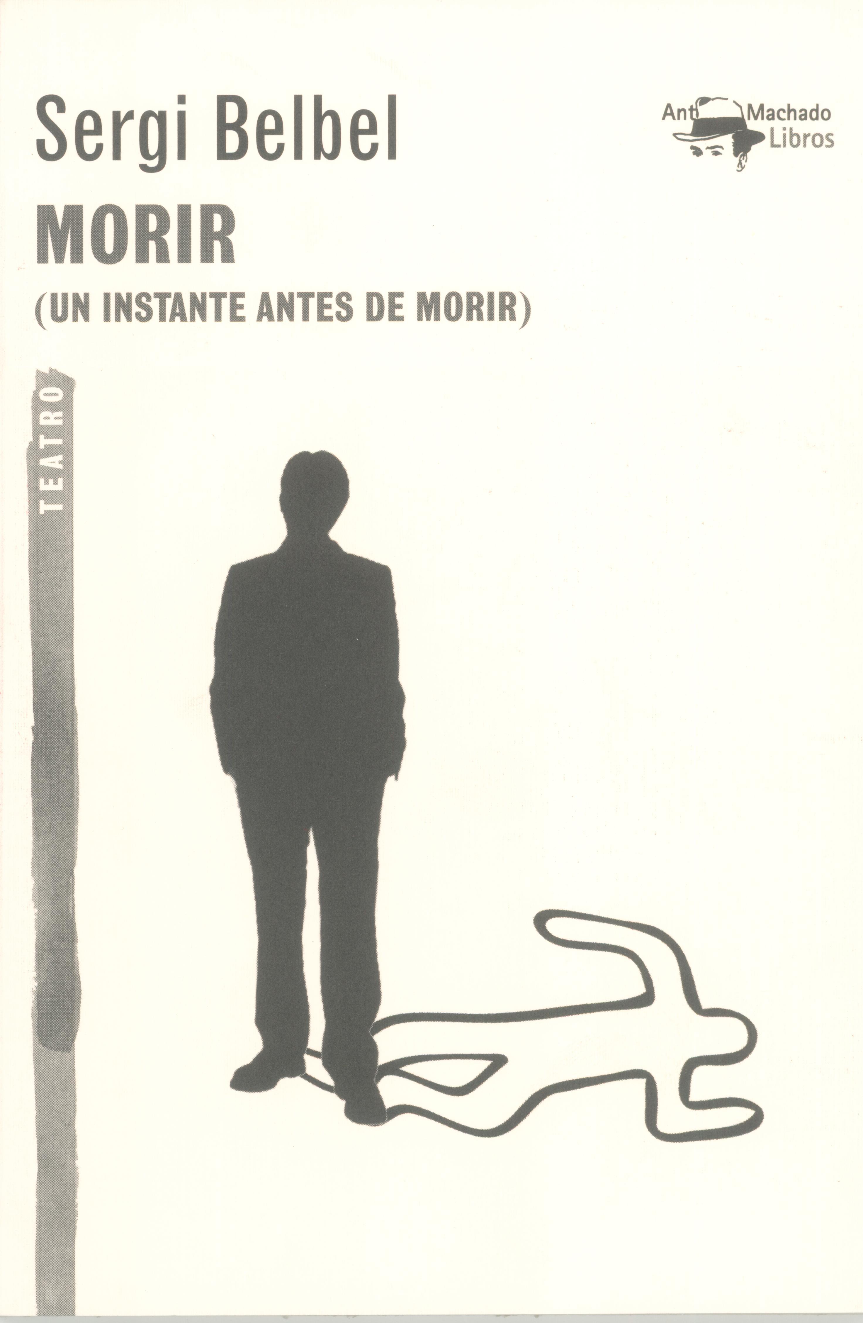 MORIR (UN INSTANTE ANTES DE MORIR)