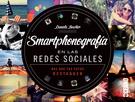 SMARTPHONOGRAFIA EN LAS REDES SOCIALES