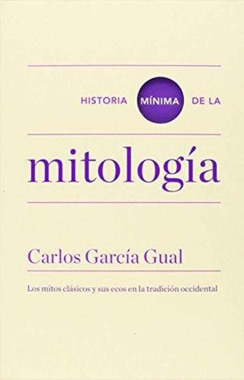 HISTORIA MINIMA DE LA MITOLOGIA