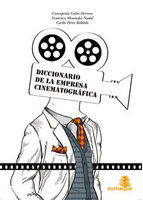 DICCIONARIO DE LA EMPRESA CINEMATOGRAFICA