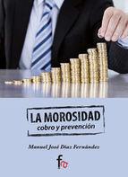 LA MOROSIDAD. COBRO Y PREVENCION