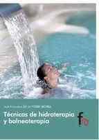 TECNICAS DE HIDROTERAPIA Y  BALNEOTERAPIA