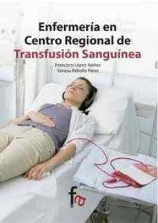 ENFERMERIA EN CERNTRO REGIONAL DE TRANSFUSION SANGUINEA
