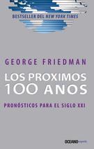LOS PROXIMOS 100 AÑOS. PRONOSTICO PARA EL SIGLO XXI
