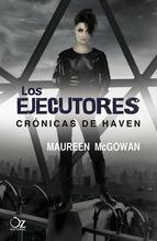 LOS EJECUTORES. CRONICAS DE HAVEN