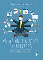 CREACION Y GESTION DE EMPRESAS. PASO A PASO PARA QUE FUNCION