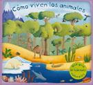 COMO VIVEN LOS ANIMALES