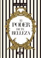 PODER DE TU BELLEZA, EL **