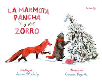 MARMOTA PANCHA Y EL ZORRO, LA **
