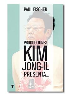 PRODUCCIONES KIM JONG-IL PRESENTA... **