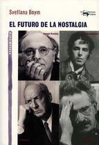 FUTURO DE LA NOSTALGIA, EL