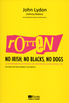 ROTTEN. NO IRISH, NO BLACKS, NO DOGS