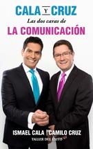 CALA Y CRUZ. LAS DOS CARAS DE LA COMUNICACION