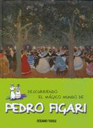DESCUBRIENDO EL MAGICO MUNDO DE PEDRO FIGARI **