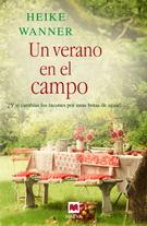 VERANO EN EL CAMPO, UN **