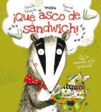 QUE ASCO DE SANDWICH! **
