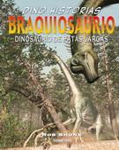 BRAQUIOSAURIO. DINOSAURIO DE PATAS LARGAS