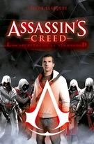 ASSASSIN´S CREED. LOS SECRETOS DE LA HERMANDAD