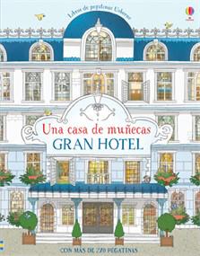 GRAN HOTEL. UNA CASA DE MUÑECAS