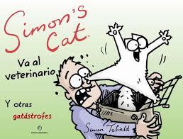 SIMON S CAT VA AL VETERINARIO. Y OTRAS GATASTROFES **