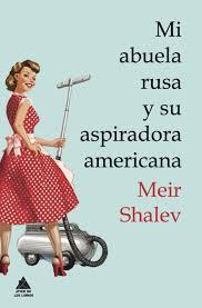 MI ABUELA RUSA Y SU ASPIRADORA AMERICANA **