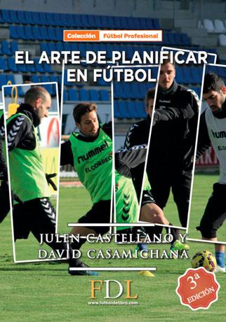 ARTE DE PLANIFICAR EN FUTBOL, EL
