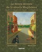 LA RECETA SECRETA DE LA ABUELA MAGDALENA **